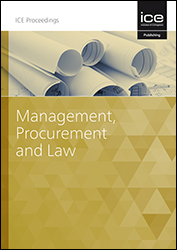 Proceedings of the Institution of Civil Engineers - Management, Procurement and Law