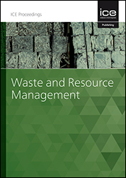 Proceedings of the Institution of Civil Engineers - Waste and Resource Management